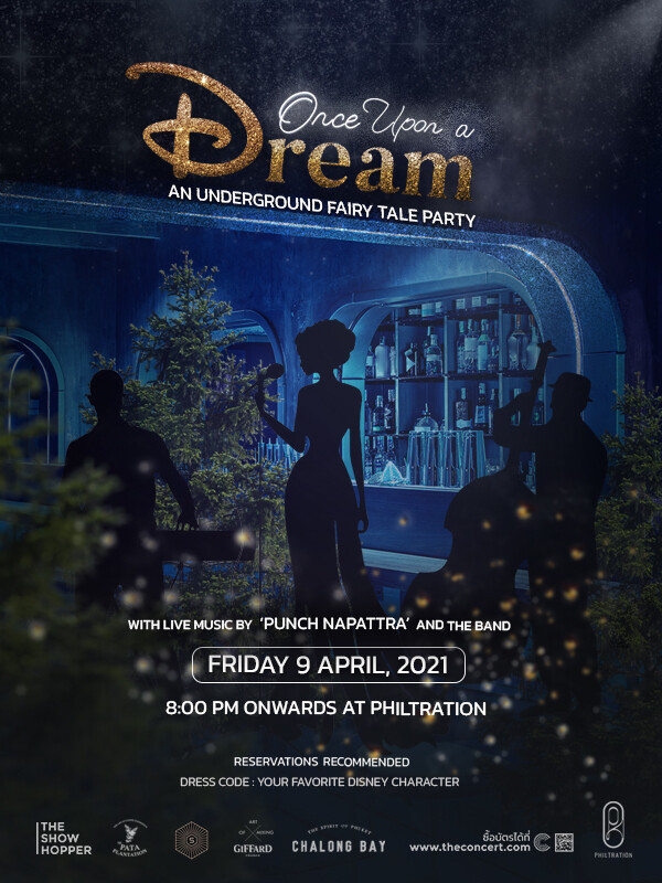 'ONCE UPON A DREAM' An Underground Fairy Tale Party